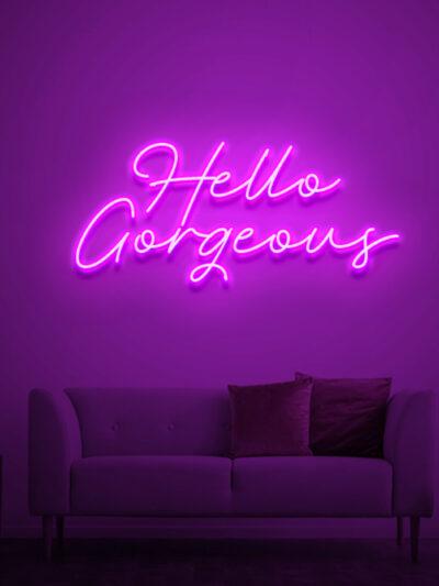 hello gorgeous neon sign