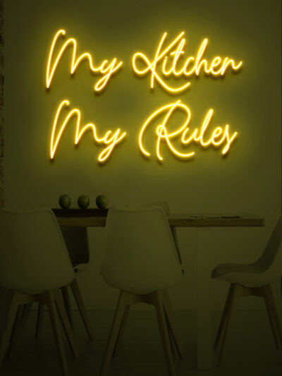 my kitchen my rules neon sign