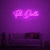 till death neon sign